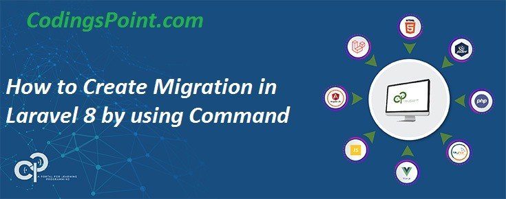 How to Create Migration in Laravel 8