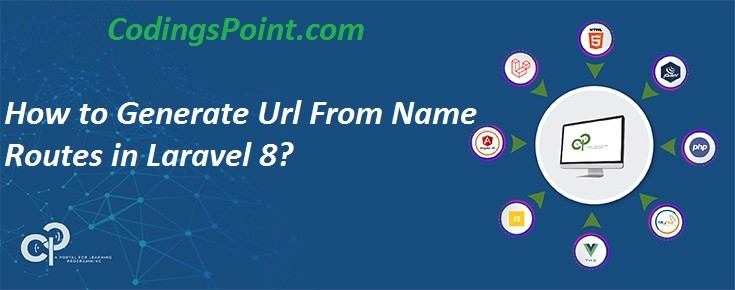 How to Generate Url From Name Routes in Laravel