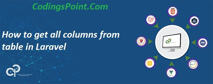 How to get all columns from table in Laravel