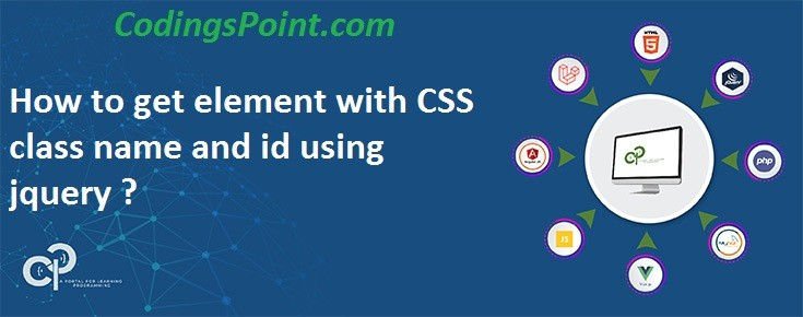 How to get element with CSS class name and id using jquery