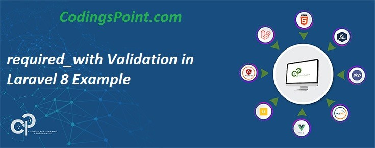 required_with Validation in Laravel