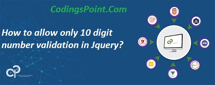 How to allow only 10 digit number validation in Jquery